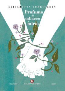 Book Cover: Profumo di tabacco e mirto di Elisabetta Turricchia - SEGNALAZIONE