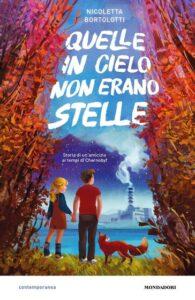 Book Cover: Quelle in cielo non erano stelle di Nicoletta Bortolotti - SEGNALAZIONE