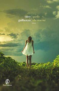 Book Cover: Quello che non sai di Susy Galluzzo - RECENSIONE