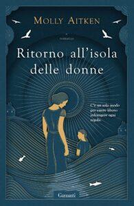 Book Cover: Ritorno all'isola delle donne di Molly Aitken - RECENSIONE