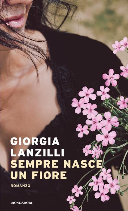 Book Cover: Sempre nasce un fiore di Giorgia Lanzilli - SEGNALAZIONE