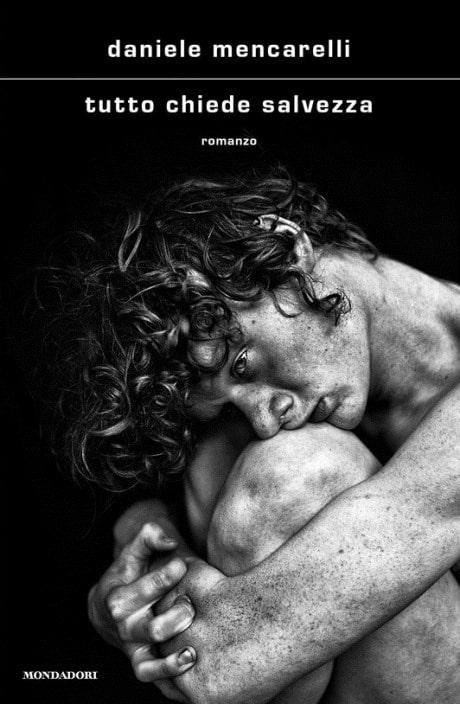 Book Cover: Tutto chiede salvezza di Daniele Mencarelli - RECENSIONE