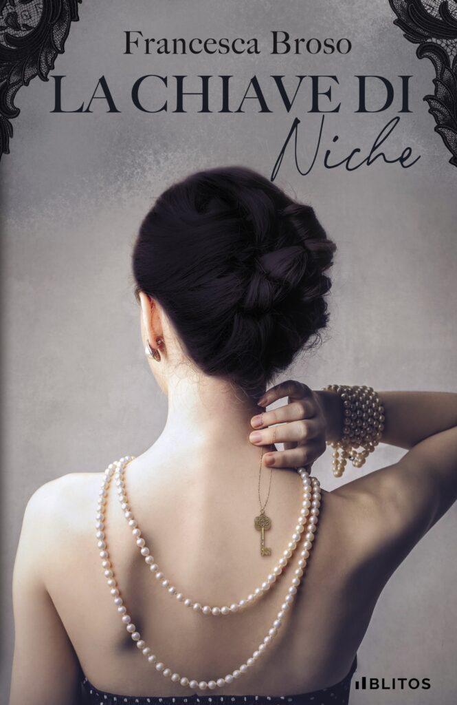 Book Cover: La chiave di Niche di Francesca Broso - SEGNALAZIONE