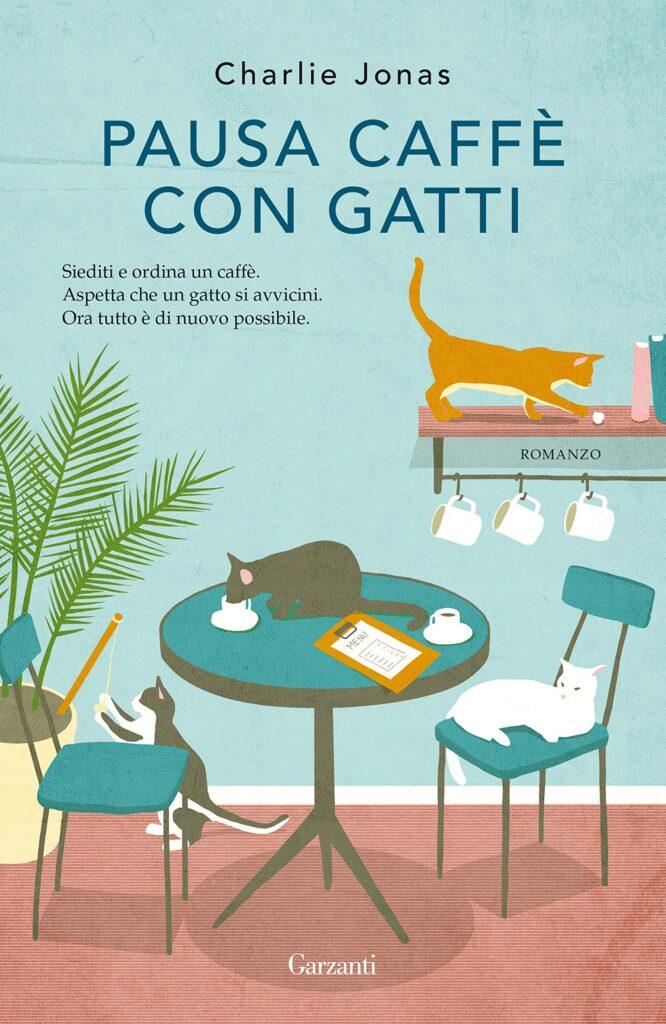 Book Cover: Pausa caffè con gatti di Charlie Jonas - RECENSIONE