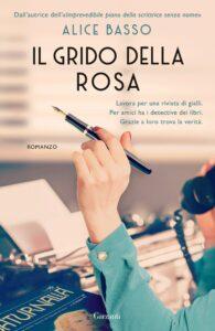 Book Cover: Il grido della rosa di Alice Basso - ANTEPRIMA