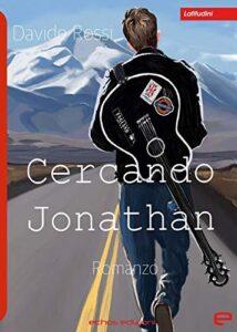 Book Cover: Cercando Jonathan di Davide Rossi - RECENSIONE