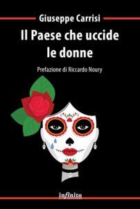 Book Cover: Il paese che uccide le donne di Giuseppe Carrisi - ARTICOLO
