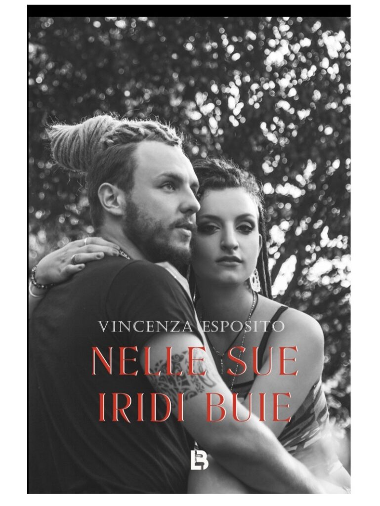 Book Cover: Nelle sue iridi buie di Vincenza Esposito - SEGNALAZIONE
