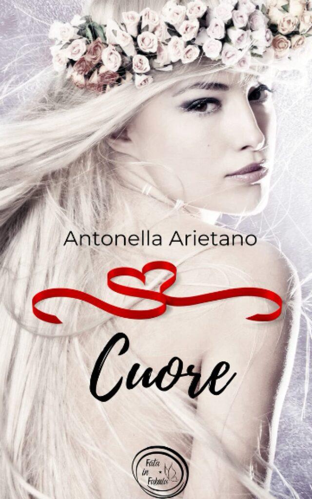 Book Cover: Cuore di Antonella Arietano - SEGNALAZIONE