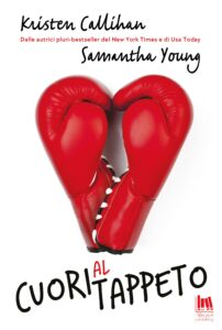Book Cover: Cuori al tappeto di Kristen Callihan e Samantha Young - SEGNALAZIONE