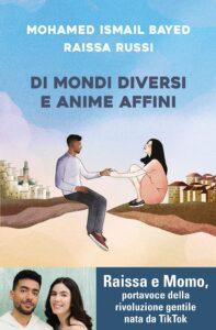 Book Cover: Di mondi diversi e anime affini di Mohamed Ismail Bayed e Raissa Russi - ANTEPRIMA