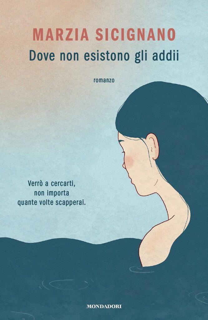 Book Cover: Dove non esistono gli addii di Marzia Sicignano - RECENSIONE