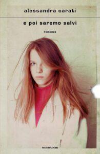 Book Cover: E poi saremo salvi di Alessandra Carati - RECENSIONE