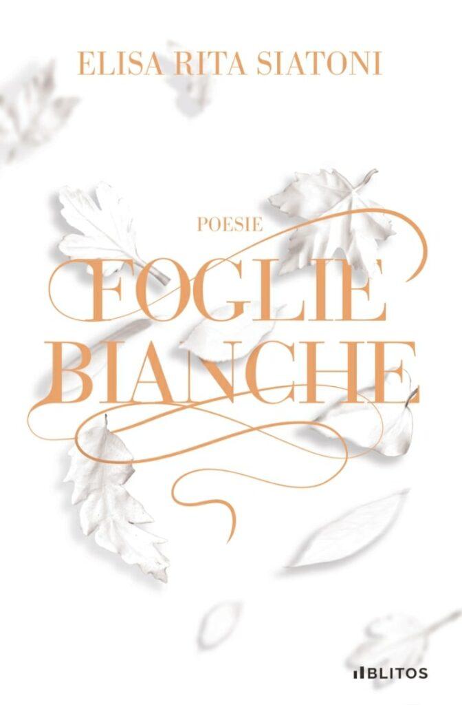Book Cover: Foglie bianche di Elisa Rita Siatoni - COVER REVEAL
