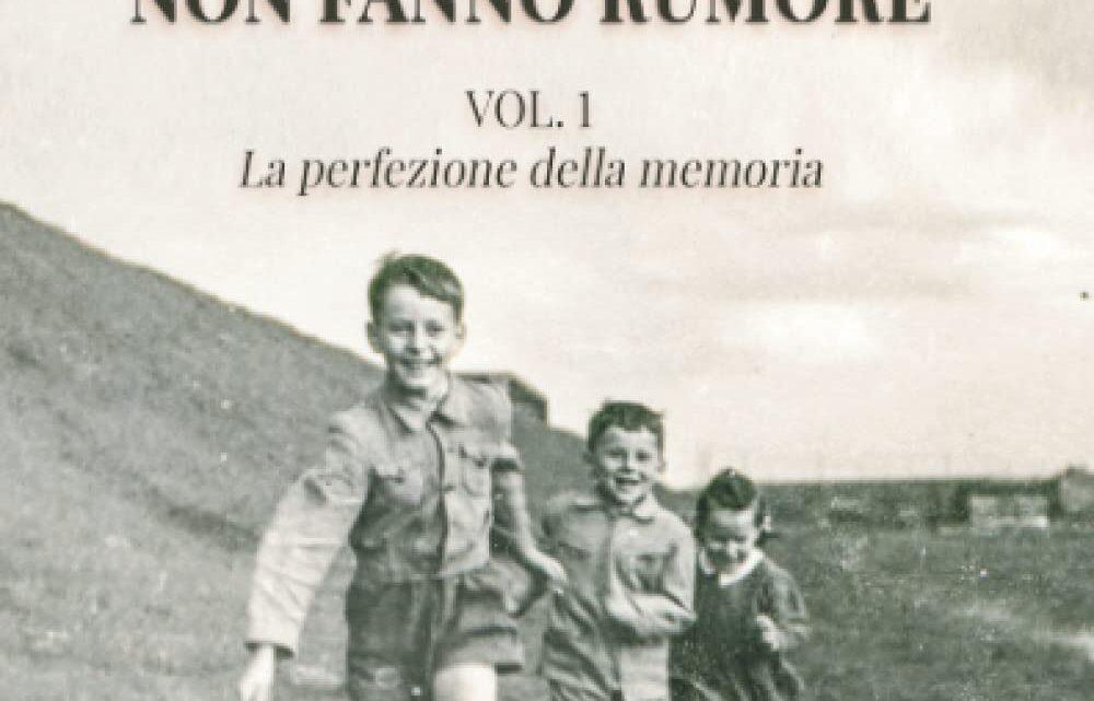 I ricordi non fanno rumore di Carmen Laterza – RECENSIONE