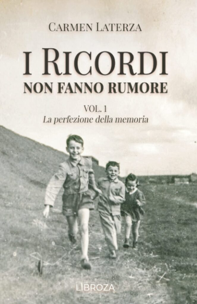 Book Cover: I ricordi non fanno rumore di Carmen Laterza - RECENSIONE
