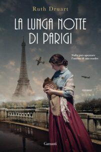 Book Cover: La lunga notte di Parigi di Ruth Druart - SEGNALAZIONE
