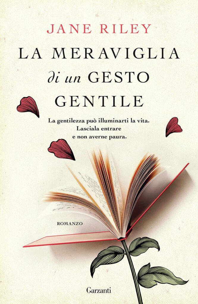 Book Cover: La meraviglia di un gesto gentile di Jane Riley - RECENSIONE