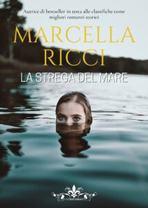 Book Cover: La strega del mare di Marcella Ricci - SEGNALAZIONE