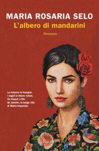 Book Cover: L'albero di mandarini di Maria Rosaria Selo - RECENSIONE