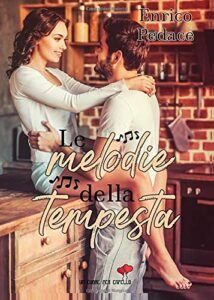 Book Cover: Le melodie della tempesta di Enrico Pedace - RECENSIONE