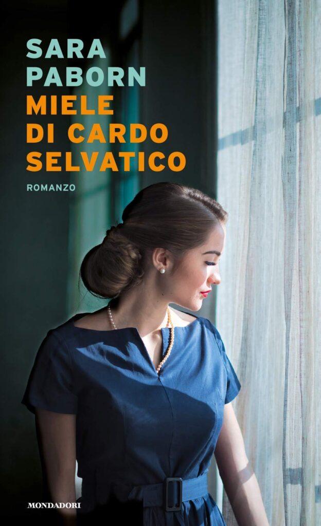 Book Cover: Miele di cardo selvatico di Sara Paborn - RECENSIONE