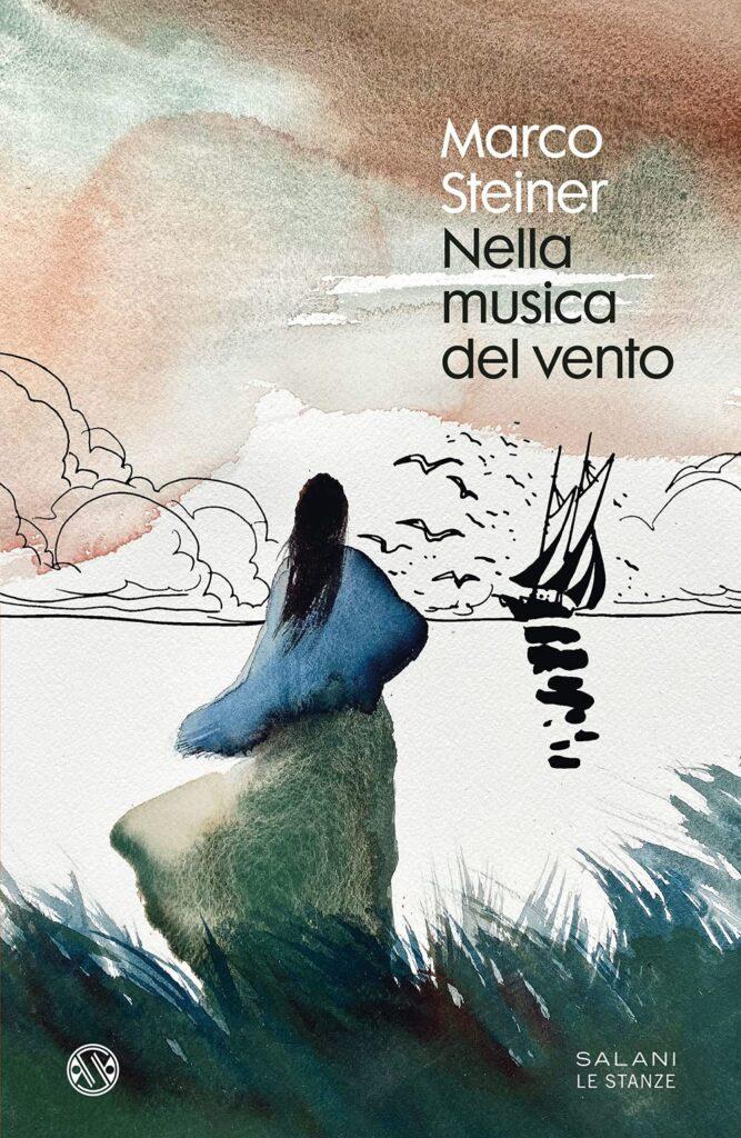 Book Cover: Nella musica del vento di Marco Steiner - SEGNALAZIONE
