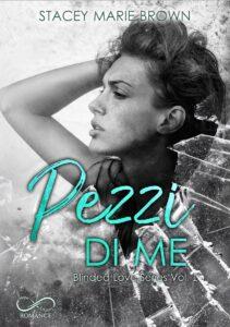 Book Cover: Pezzi di me di Stacey Marie Brown - COVER REVEAL
