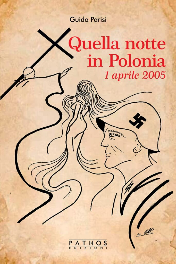 Book Cover: Quella notte in Polonia. 1 Aprile 2005 di Guido Parisi - ANTEPRIMA