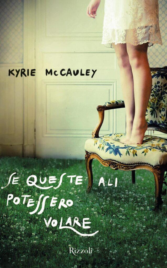 Book Cover: Se queste ali potessero volare di Kyrie McCauley - SEGNALAZIONE