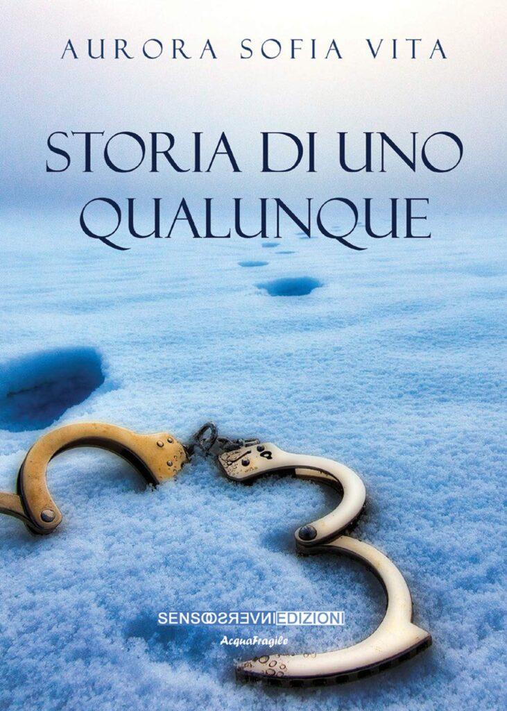 Book Cover: Storia di uno qualunque di Aurora Sofia Vita - RECENSIONE