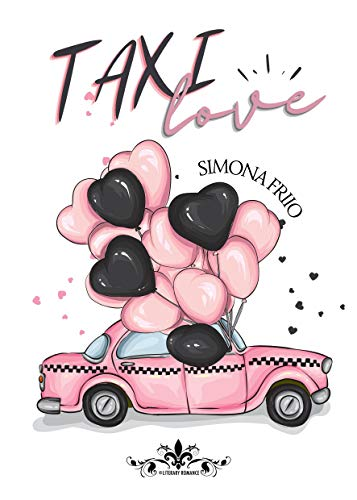 Book Cover: Taxi Love di Simona Friio - Review Tour - RECENSIONE