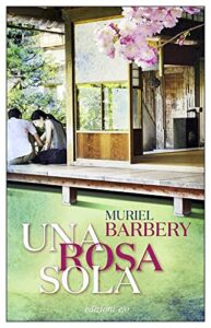 Book Cover: Una rosa sola di Muriel Barbery - SEGNALAZIONE
