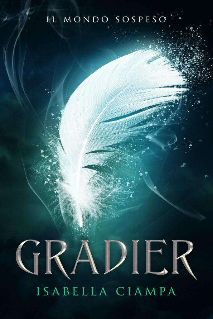 Book Cover: Gradier di Isabella Ciampa - COVER REVEAL