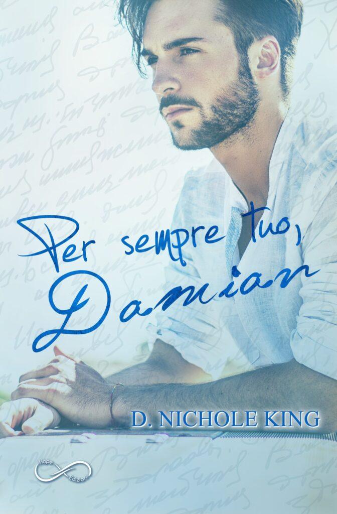 Book Cover: Per sempre tuo, Damian di D. Nichole King - RECENSIONE