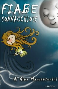 Book Cover: Fiabe sonnacchiose di Gina Marcantonini - SEGNALAZIONE