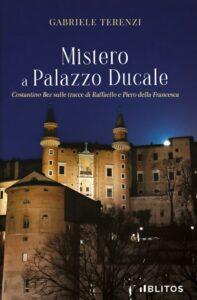 Book Cover: Mistero a Palazzo Ducale di Gabriele Terenzi - SEGNALAZIONE