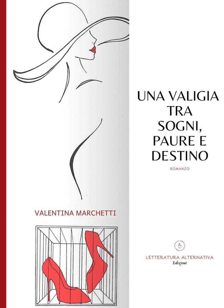 Book Cover: Una valigia tra sogni, paure e destino di Valentina Marchetti - RECENSIONE