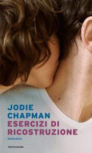 Book Cover: Esercizi di ricostruzione di Jodie Chapman - RECENSIONE
