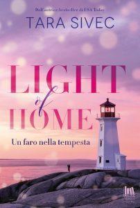 Book Cover: LIGHT OF HOME. Un faro nella tempesta di Tara Sivec - ANTEPRIMA