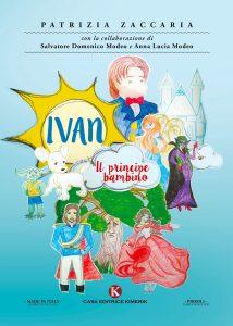 Book Cover: Ivan - Il principe bambino - SEGNALAZIONE