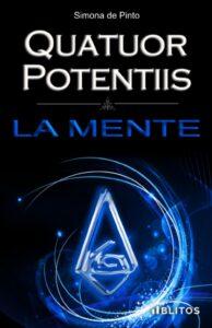 Book Cover: Quatuor Potentiis – La Mente di Simona de Pinto - SEGNALAZIONE