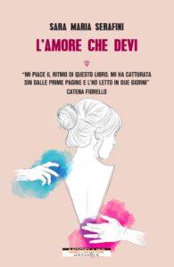 Book Cover: L'amore che devi di Sara Maria Serafini - RECENSIONE