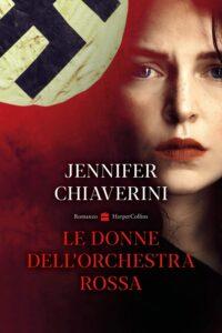 Book Cover: Le donne dell'orchestra rossa di Jennifer Chiaverini - RECENSIONE