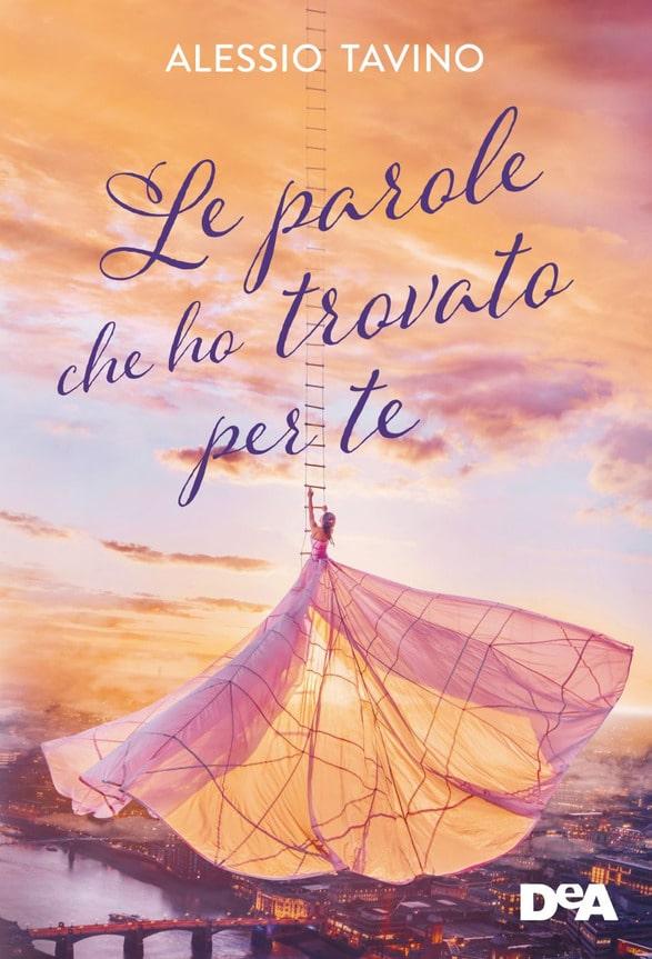 Book Cover: Le parole che ho trovato per te di Alessio Tavino - RECENSIONE