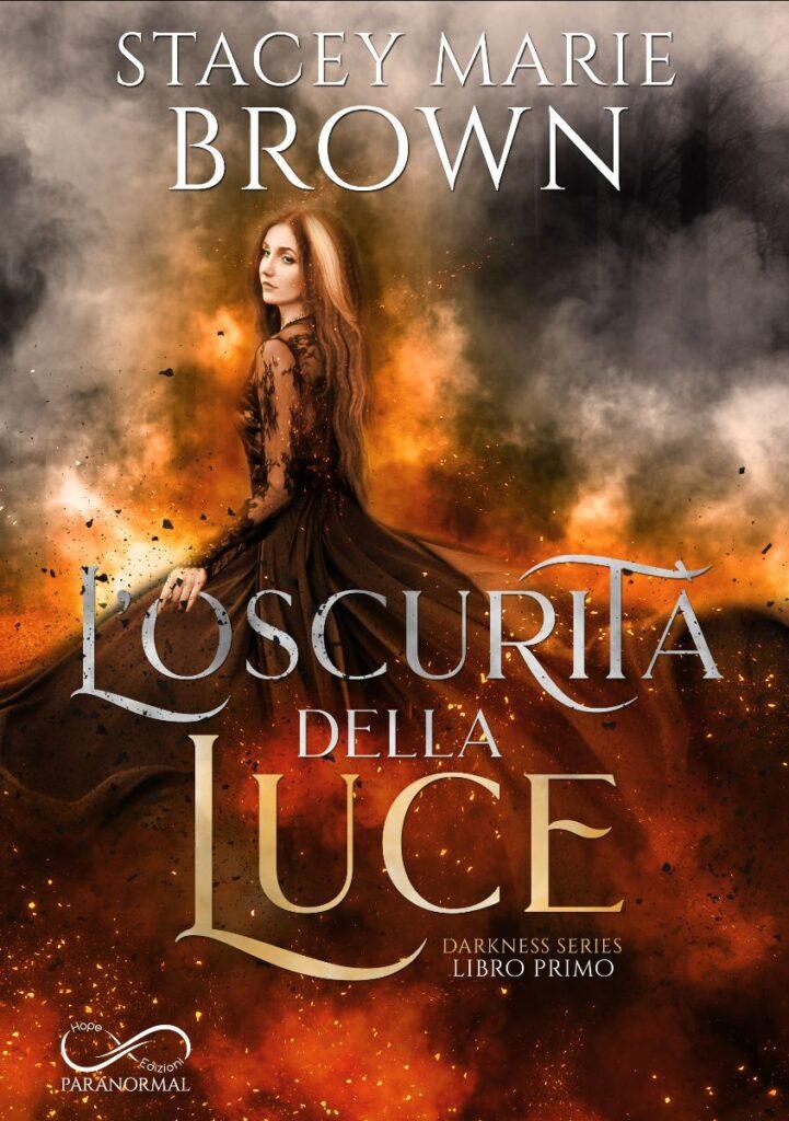 Book Cover: L'oscurità della luce di Stacey Marie Brown - COVER REVEAL