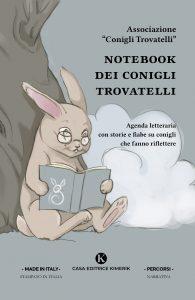 Book Cover: Notebook dei Conigli Trovatelli curatrice Monica Monaco