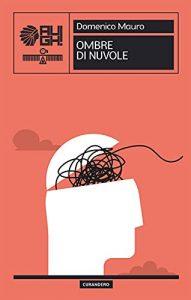 Book Cover: Ombre di nuvole di Domenico Mauro - SEGNALAZIONE
