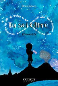 Book Cover: Tu sei oltre di Elena Genco - SEGNALAZIONE