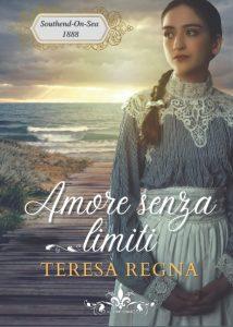 Book Cover: Amore senza limiti di Teresa Regna - RECENSIONE